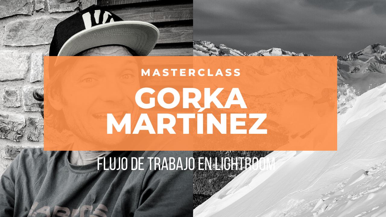 Flujo de trabajo con Gorka Martínez